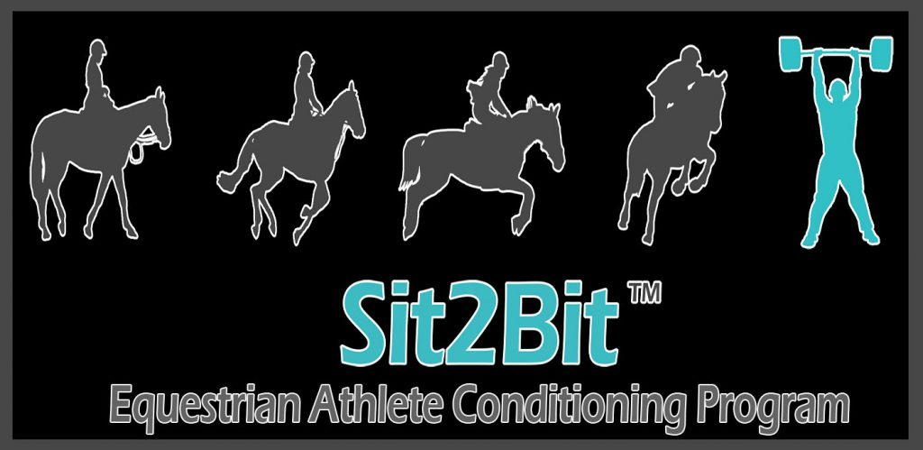 Sit2bit The Most Complete Equestrian Workout Plan Available